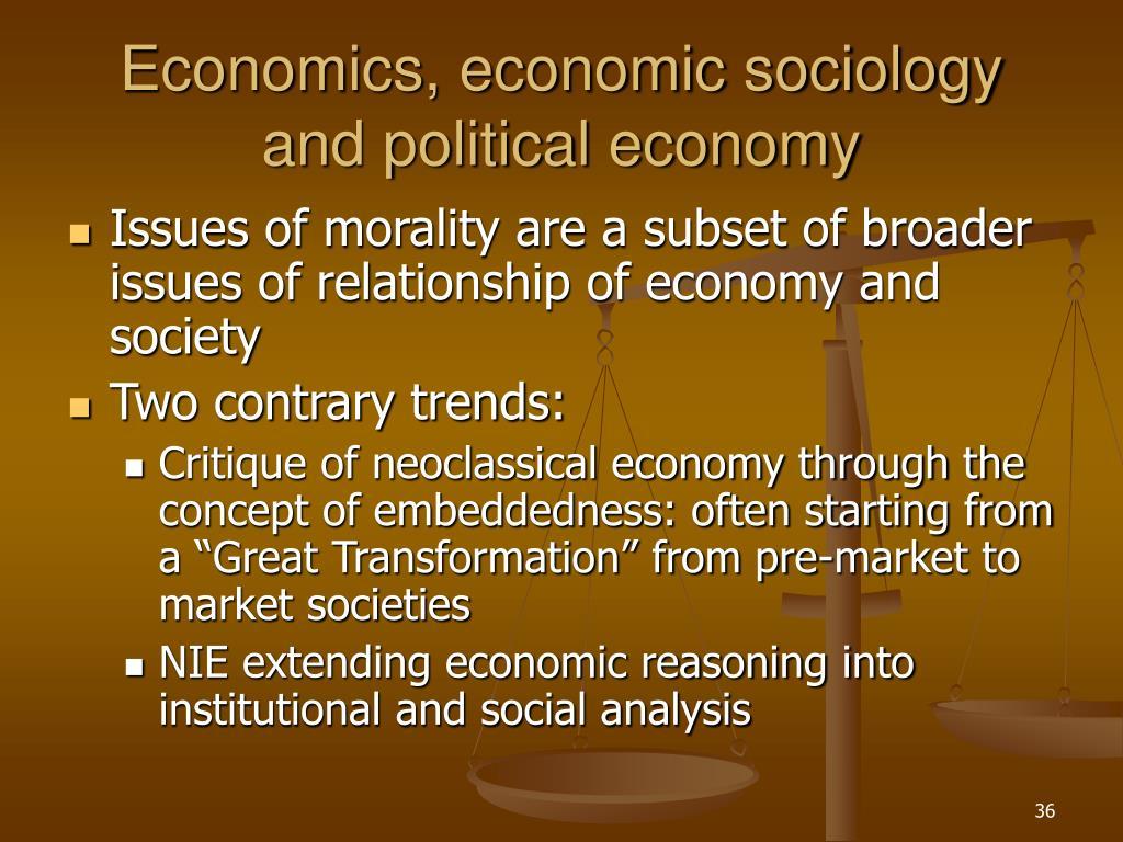 Economics, economic sociology and political economy