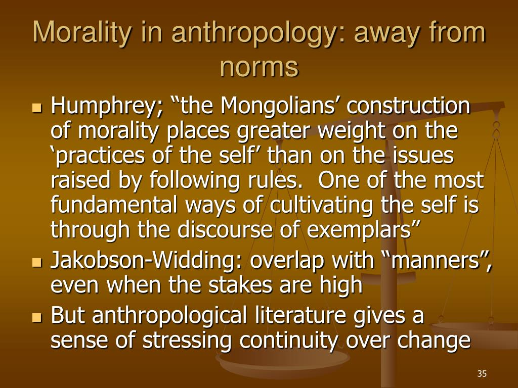Morality in anthropology: away from norms