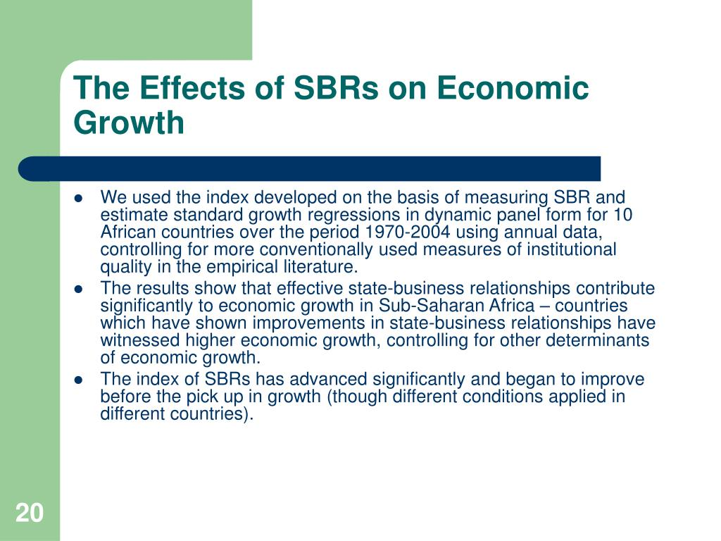 The Effects of SBRs on Economic Growth