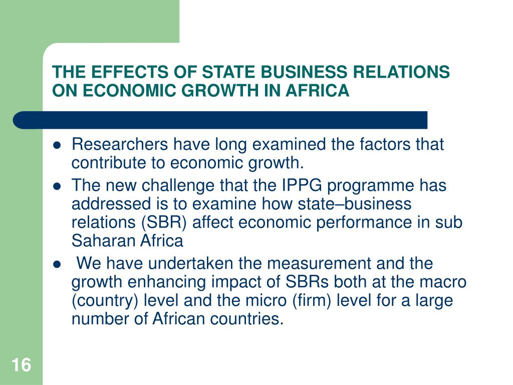 THE EFFECTS OF STATE BUSINESS RELATIONS ON ECONOMIC GROWTH IN AFRICA