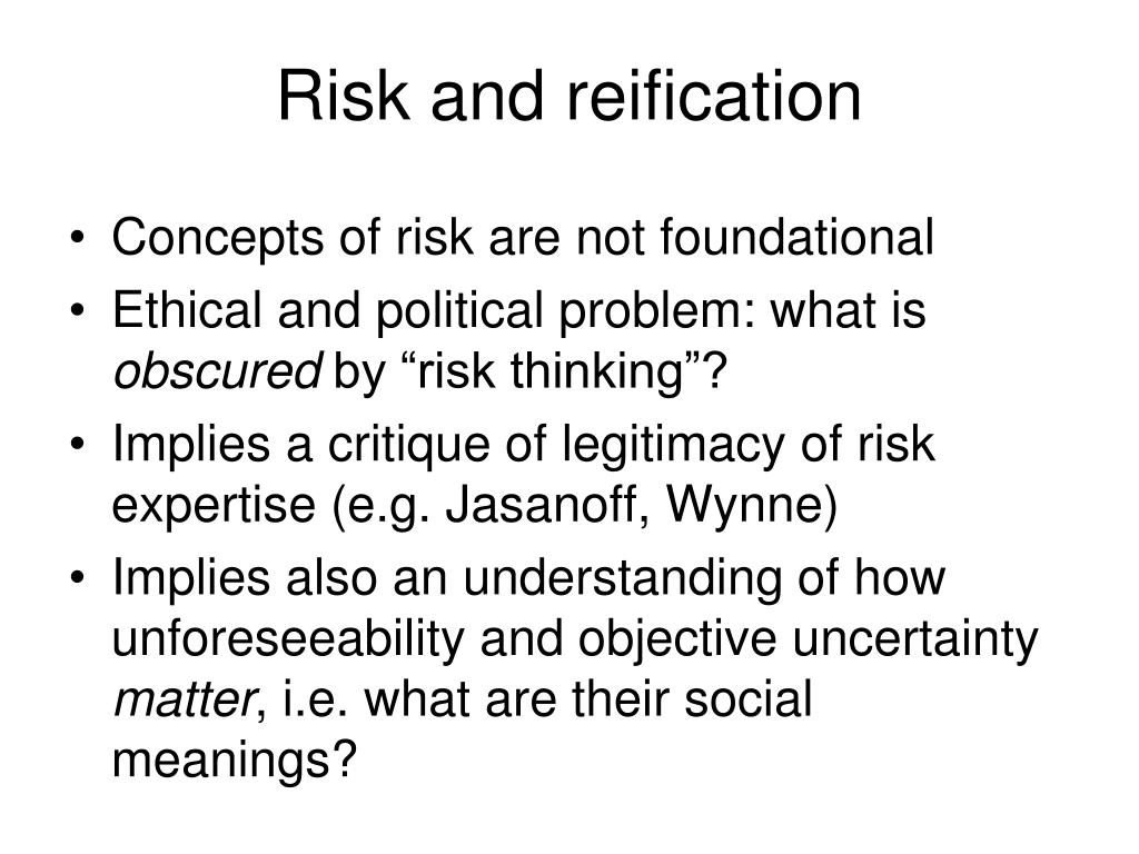 Risk and reification