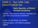 case 2 16yo aam high school football star
