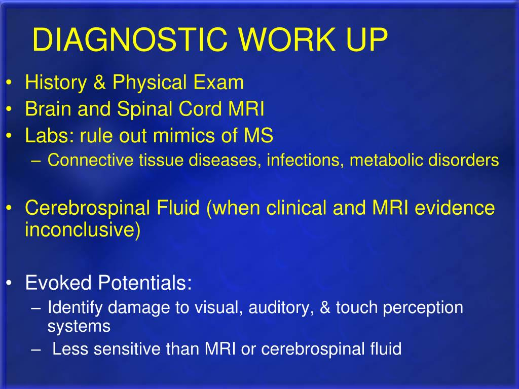 DIAGNOSTIC WORK UP