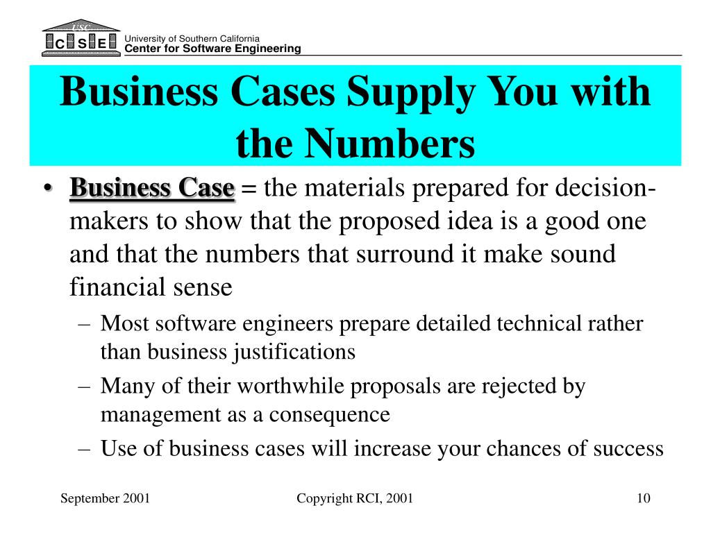 Business Cases Supply You with the Numbers