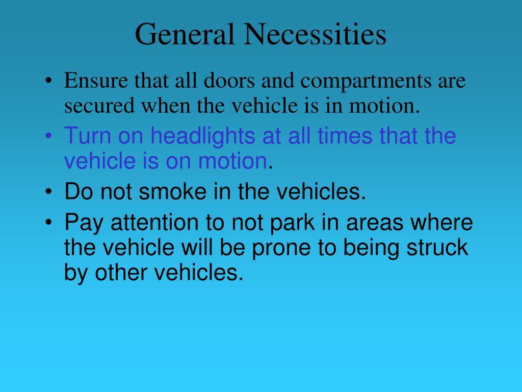 General Necessities