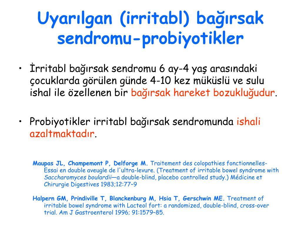 Uyarılgan (irritabl) bağırsak sendromu-probiyotikler