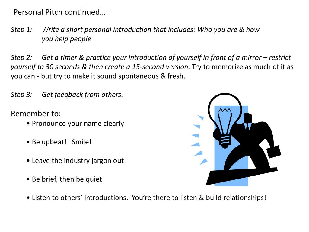 Personal Pitch continued…