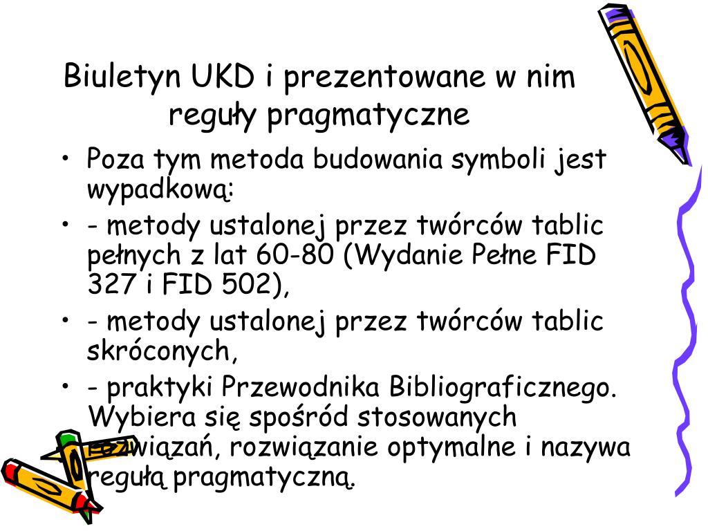Biuletyn UKD i prezentowane w nim reguły pragmatyczne