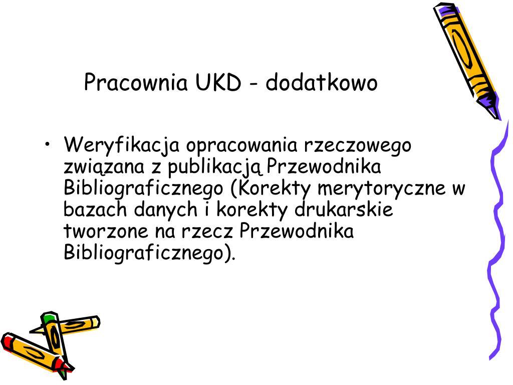 Pracownia UKD - dodatkowo