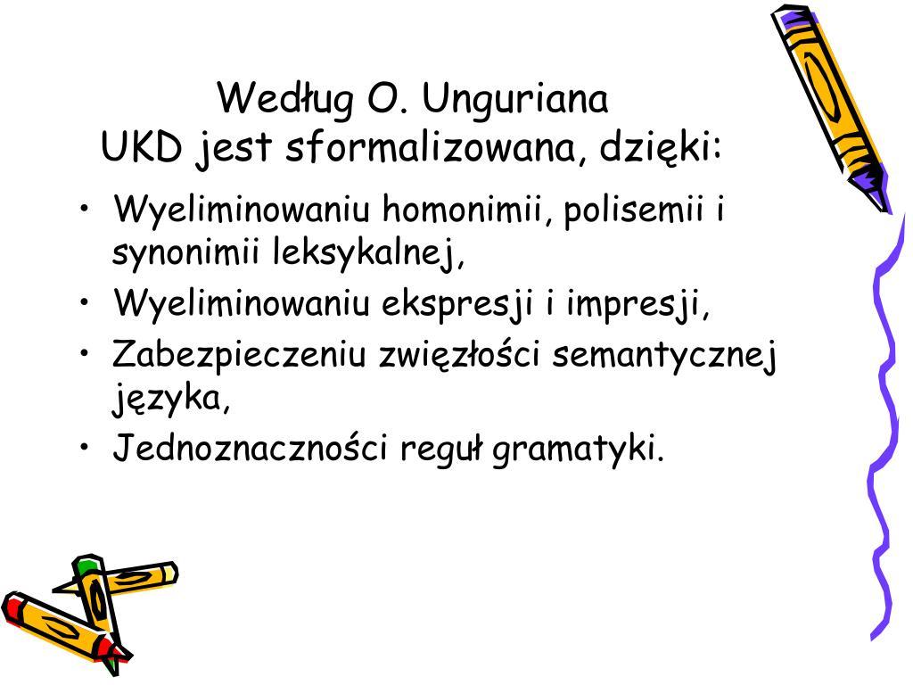 Według O. Unguriana
