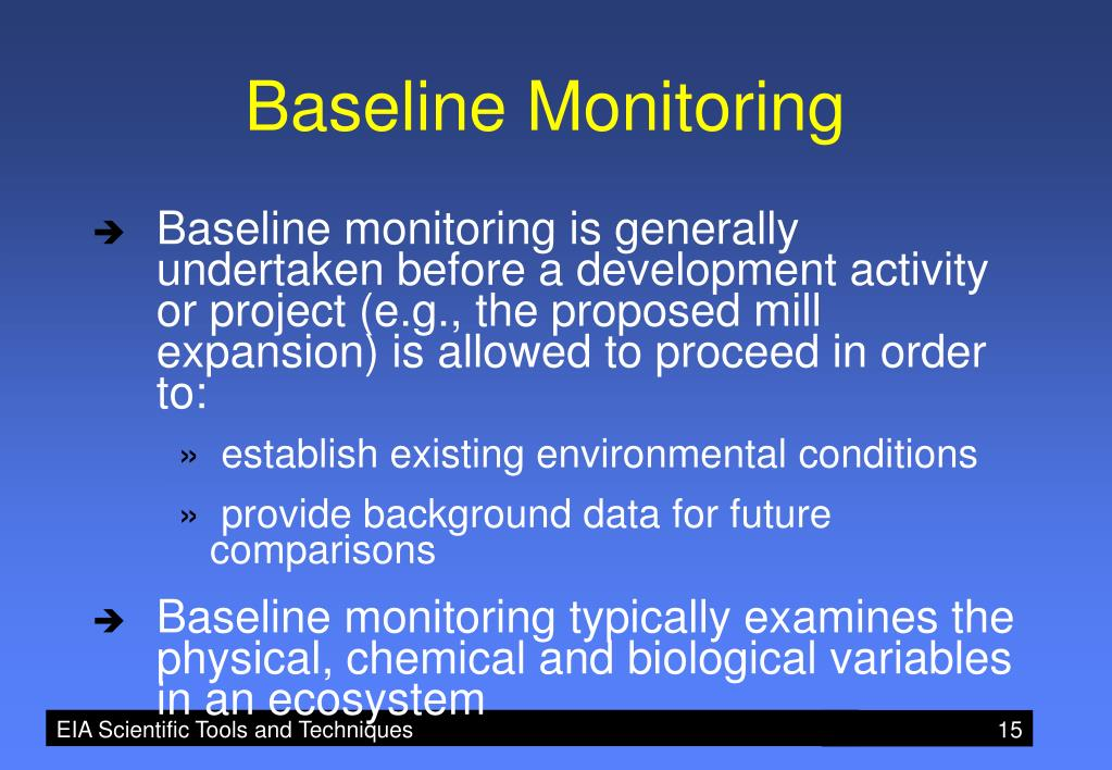 Baseline Monitoring