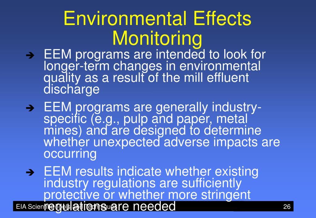 Environmental Effects Monitoring