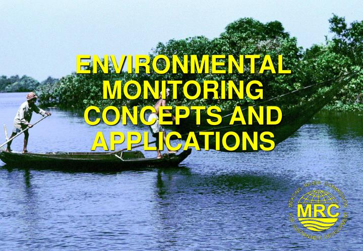Environmental monitoring concepts and applications l.jpg