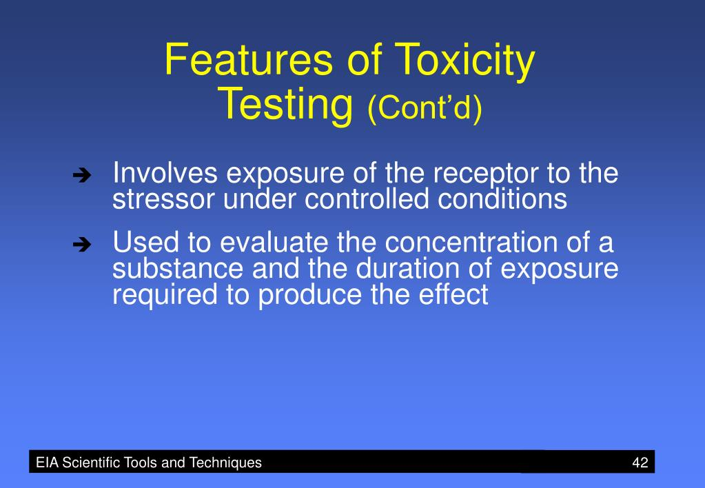 Features of Toxicity