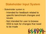stakeholder input system25