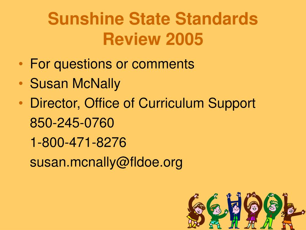 Sunshine State Standards Review 2005