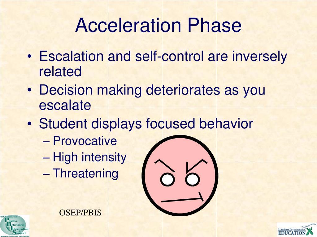 Acceleration Phase