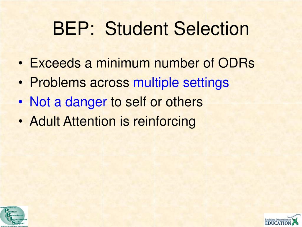 BEP:  Student Selection