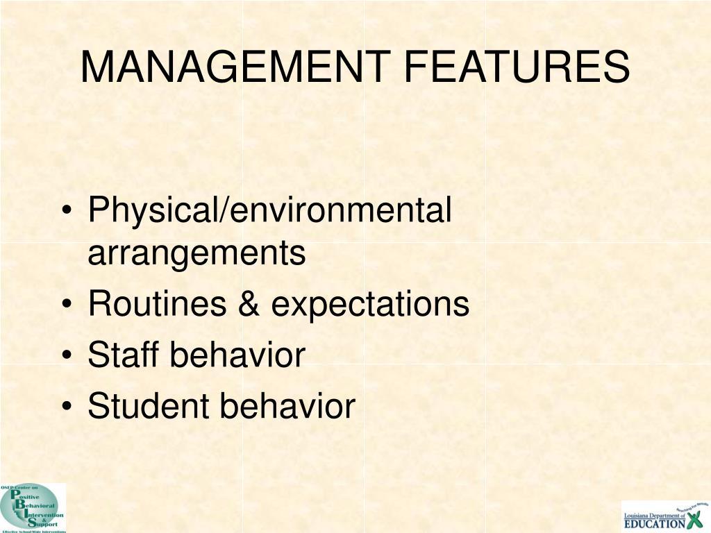 MANAGEMENT FEATURES