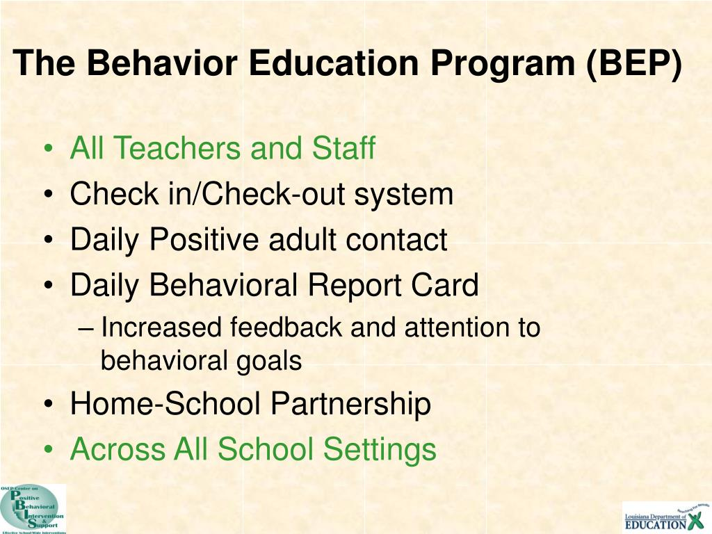The Behavior Education Program (BEP)