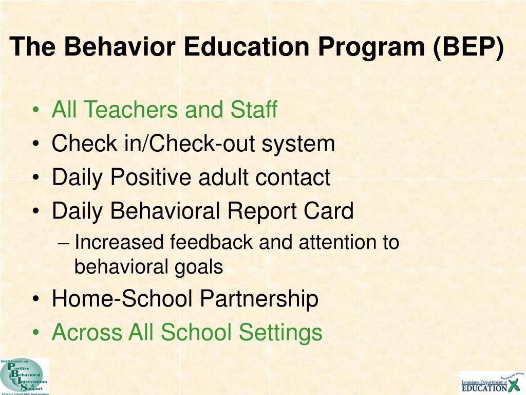 The Behavior Education Program (BEP)
