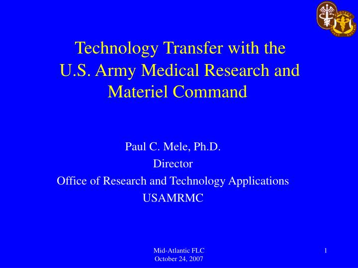 Technology transfer with the u s army medical research and materiel command l.jpg