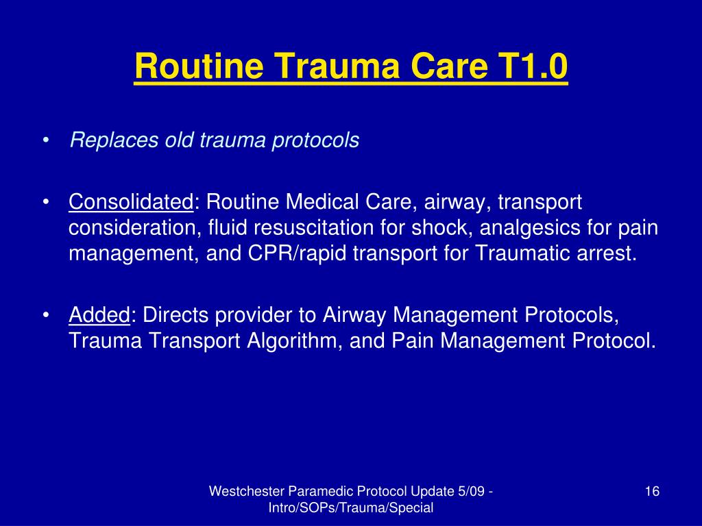 Routine Trauma Care T1.0