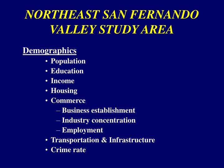 Northeast san fernando valley study area