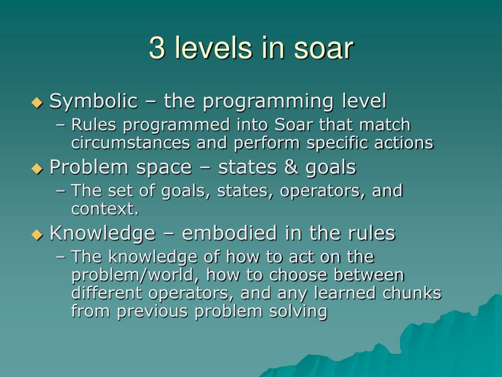 3 levels in soar