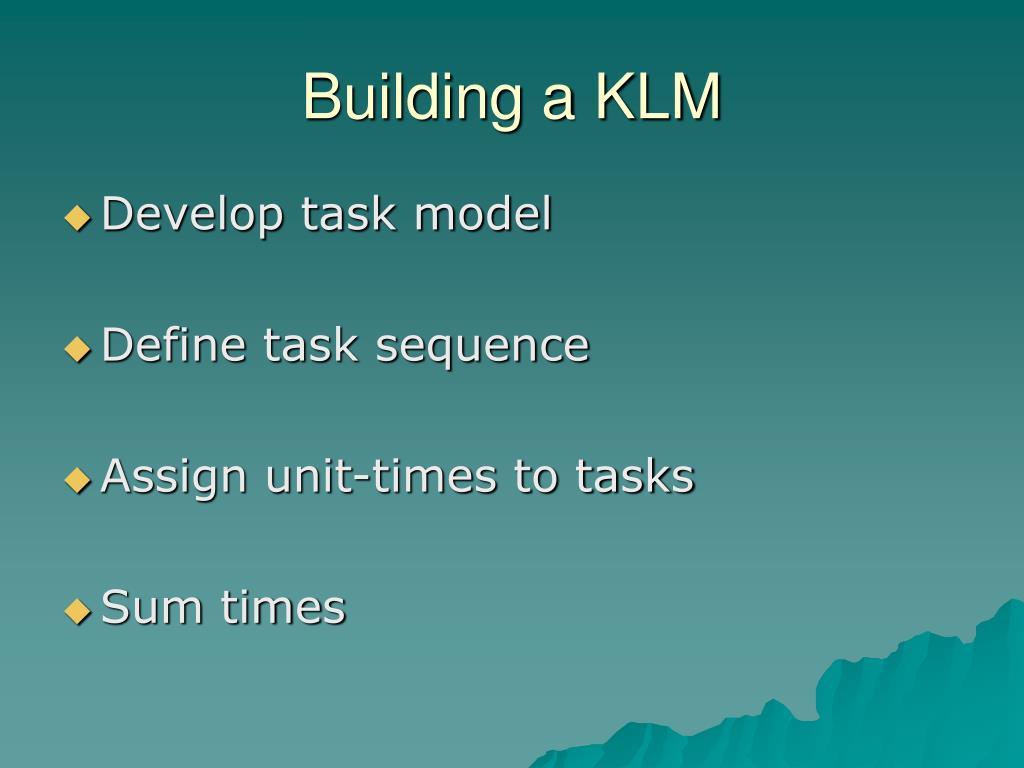 Building a KLM
