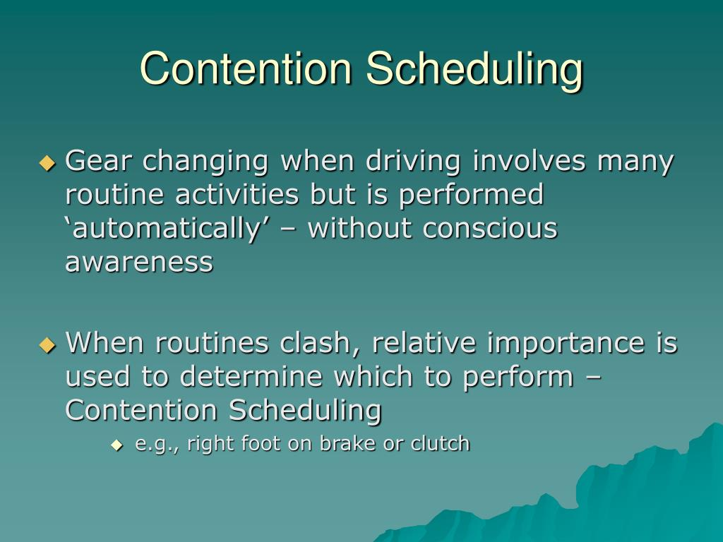 Contention Scheduling
