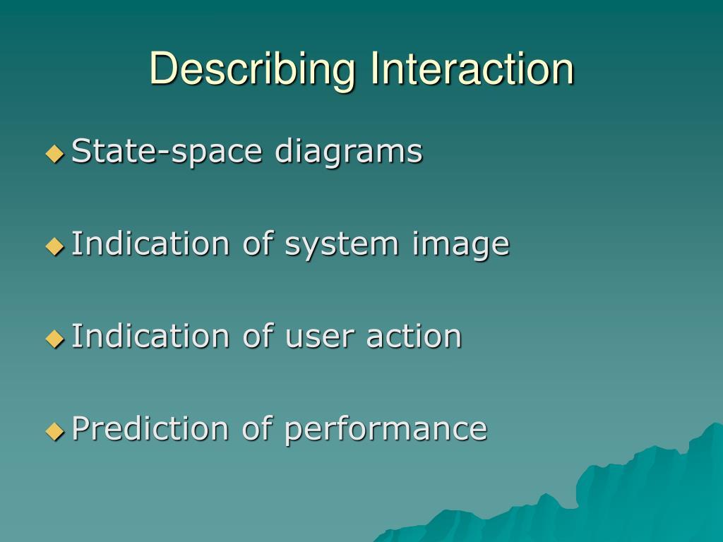 Describing Interaction