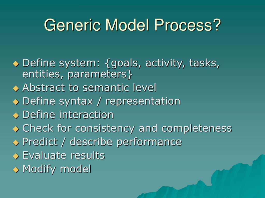 Generic Model Process?