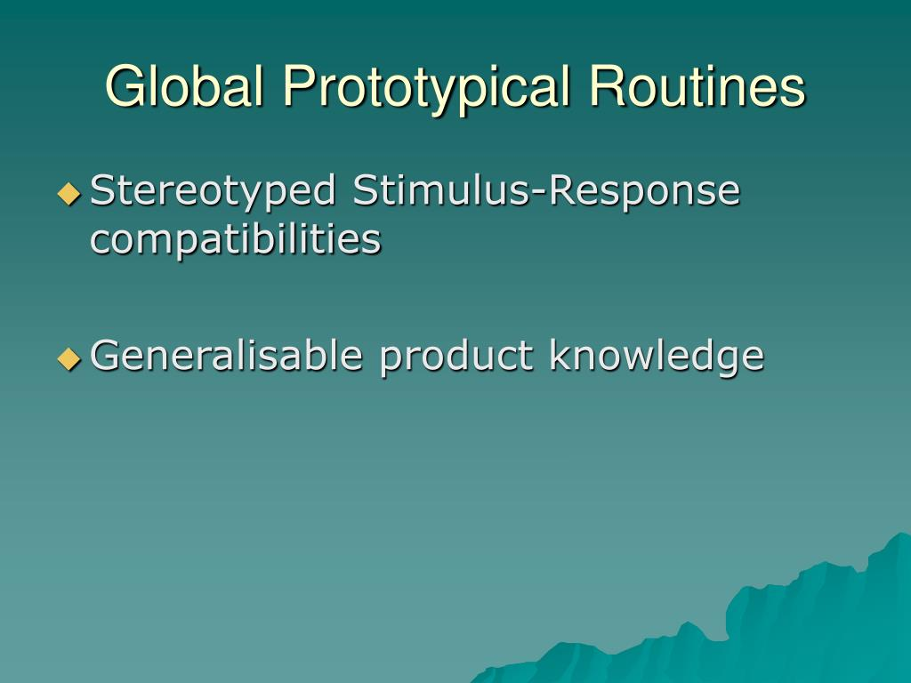 Global Prototypical Routines