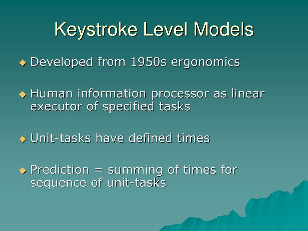 Keystroke Level Models