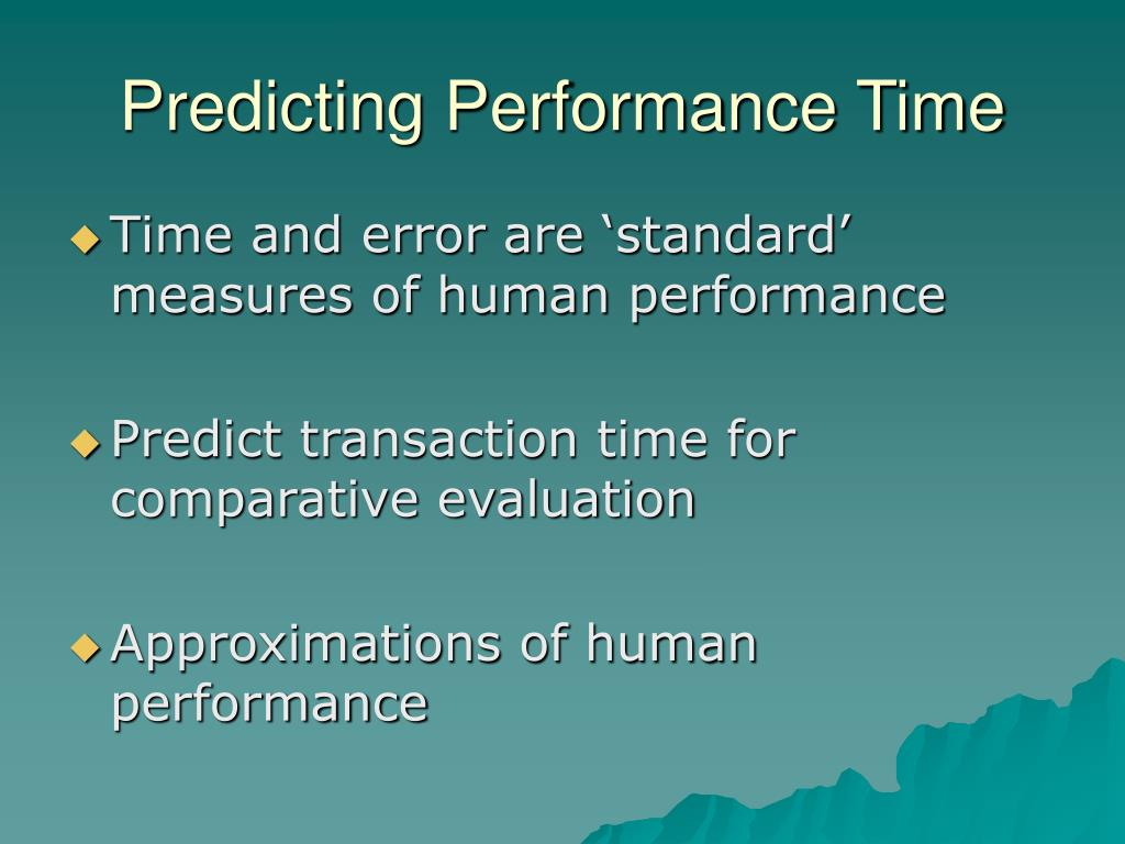 Predicting Performance Time