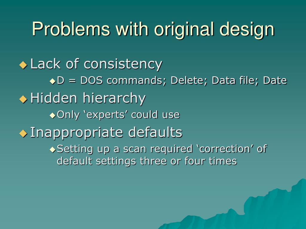 Problems with original design