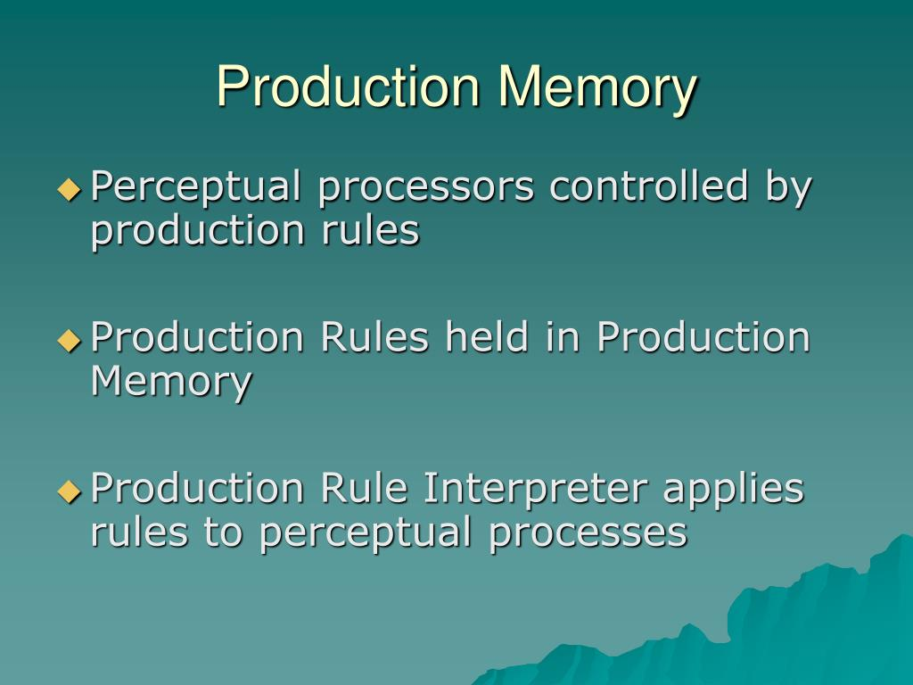 Production Memory