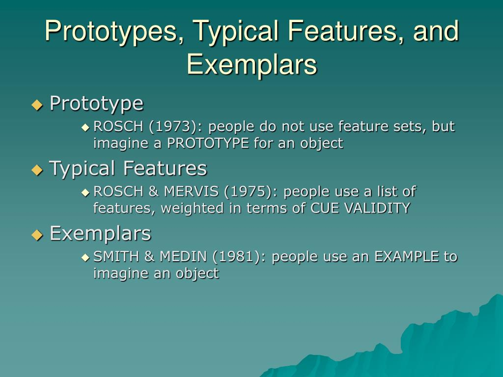 Prototypes, Typical Features, and Exemplars