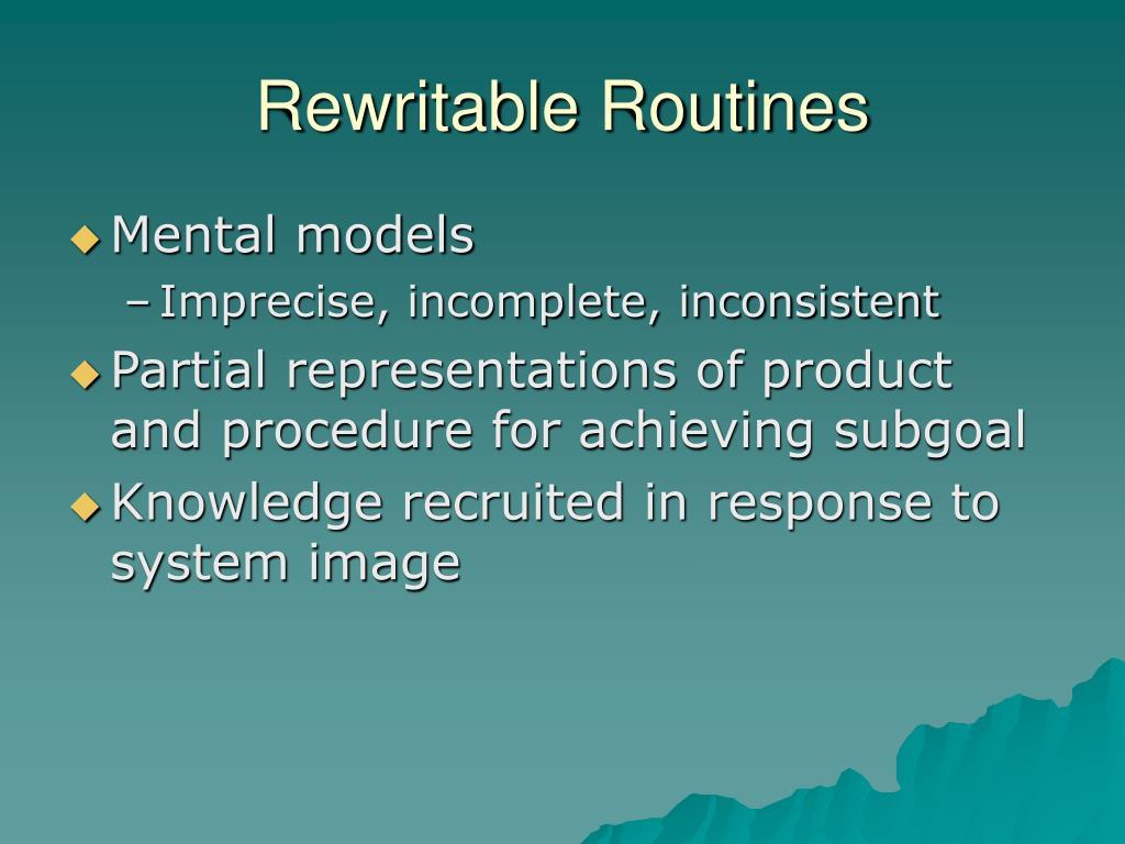 Rewritable Routines