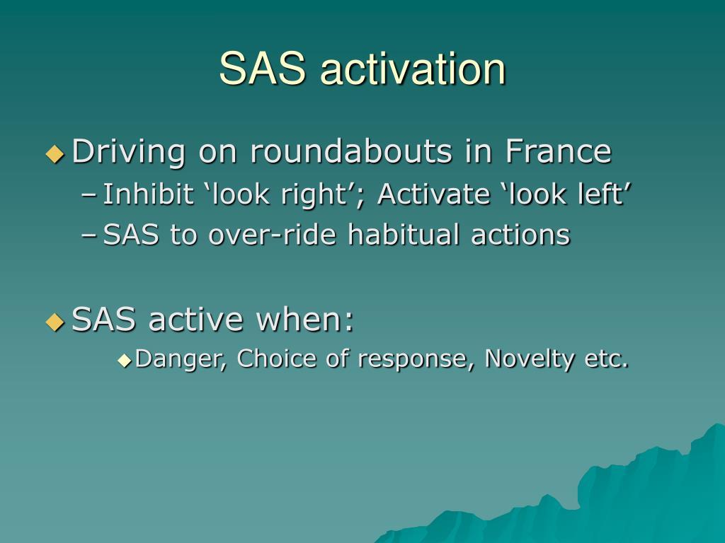 SAS activation