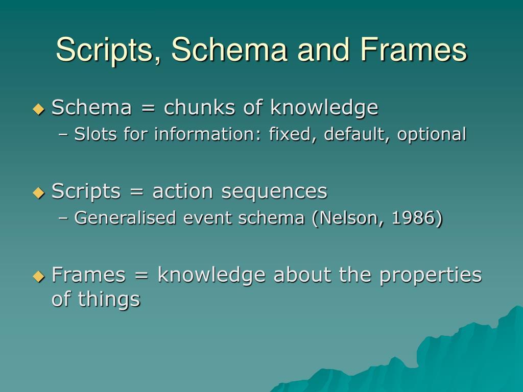 Scripts, Schema and Frames