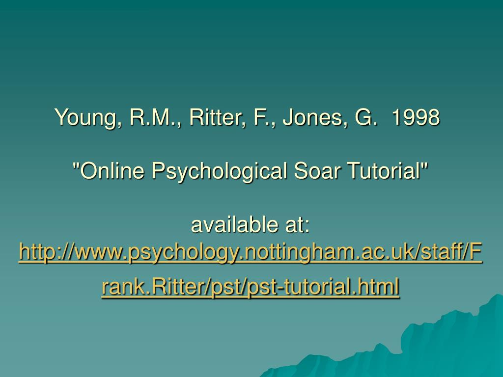Young, R.M., Ritter, F., Jones, G. 1998