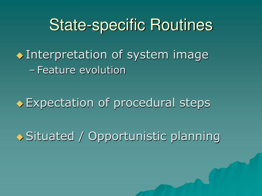 State-specific Routines