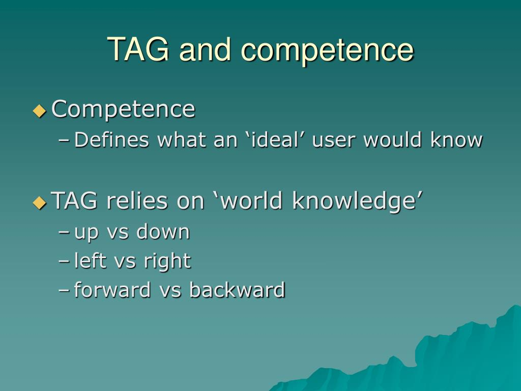 TAG and competence
