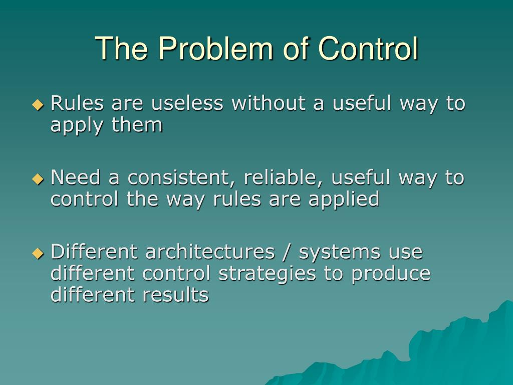 The Problem of Control