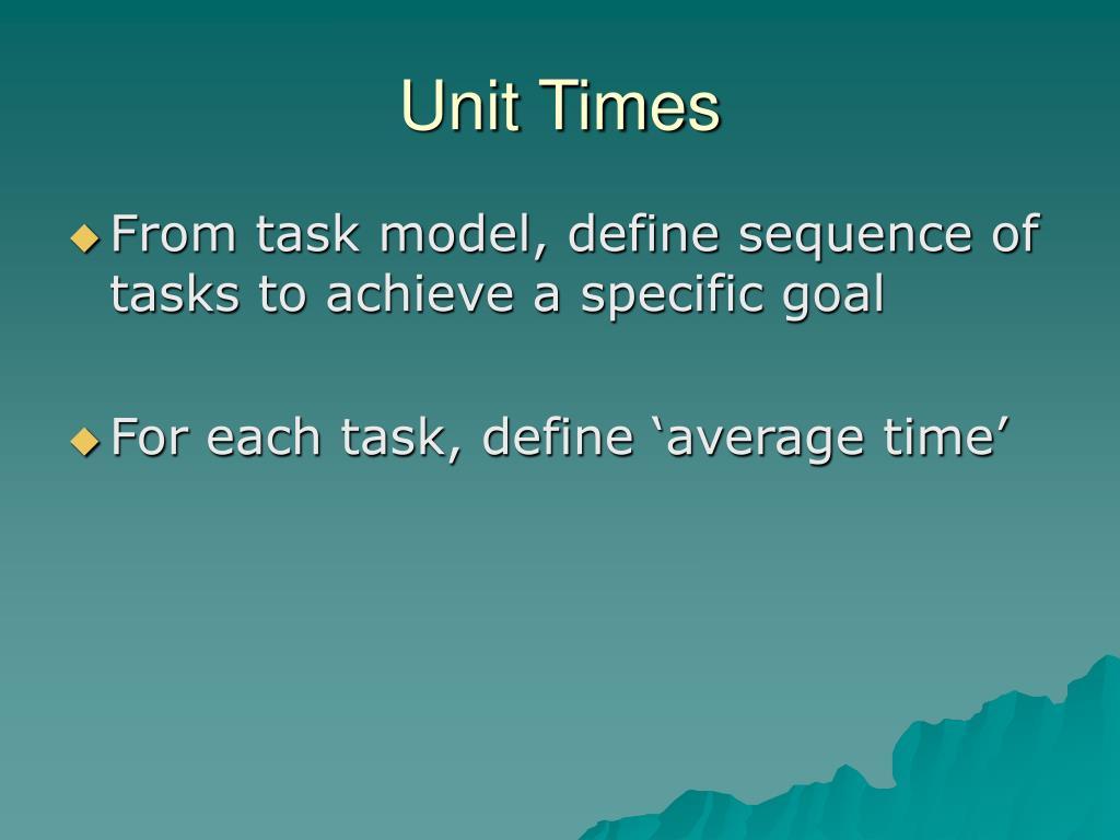 Unit Times