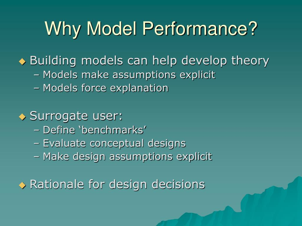 Why Model Performance?