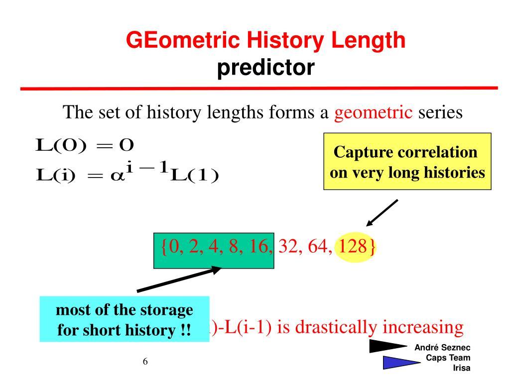 GEometric History Length