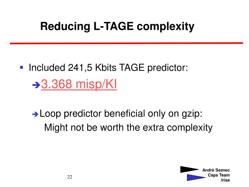 Reducing L-TAGE complexity